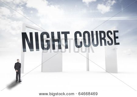 The word night course and rear view of mature businessman posing against opening doors in sky
