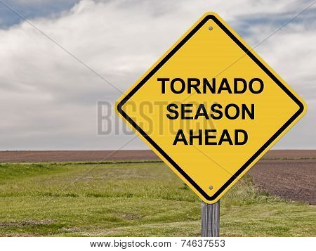 Caution - Tornado Season Ahead