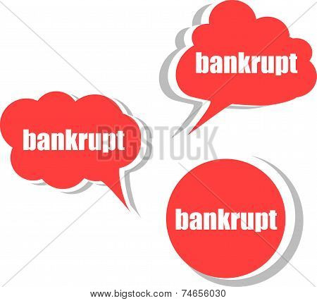 Bankrupt. Set Of Stickers, Labels, Tags. Template For Infographics