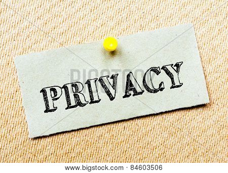 Recycled Paper Note Pinned On Cork Board.privacy Message. Concept Image