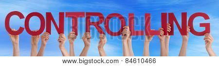 Many People Hands Holding Red Straight Word Controlling Blue Sky