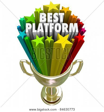 Best Platform words in stars shooting out of a golden trophy to illustrate a great CMS or system or process for communicating a message or policy or managing content