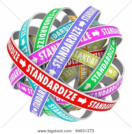 Standardize word on colored ribbons in a ball to illustrate a systemized, consistent, organized approach toward working processes or procedures