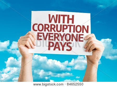 With Corruption Everyone Pays card with sky background