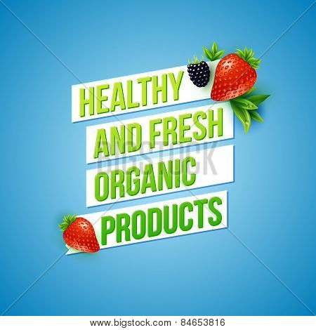 Text design for Healthy Fresh Organic Products