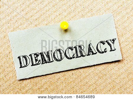 Recycled Paper Note Pinned On Cork Board.democracy Message