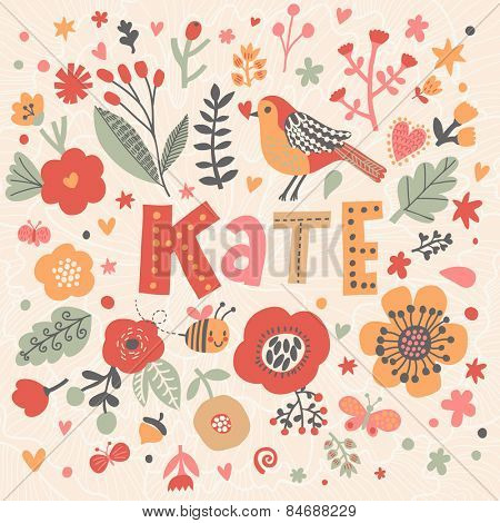 Bright card with beautiful name Kate in poppy flowers, bees and butterflies. Awesome female name design in bright colors. Tremendous vector background for fabulous designs