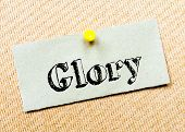 pic of glory  - Recycled paper note pinned on cork board - JPG