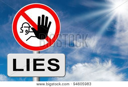 no more lies stop lying tell the truth and be honest no misleading or deception