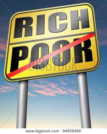 rich or poor live in poverty or in wealth good or bad luck and fortune road sign arrow