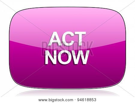 act now violet icon  original modern design for web and mobile app on white background with reflection