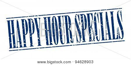 Happy Hour Specials Blue Grunge Vintage Stamp Isolated On White Background
