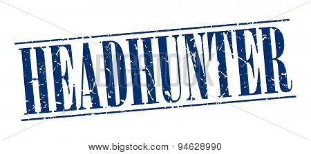 Headhunter Blue Grunge Vintage Stamp Isolated On White Background