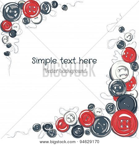 hand drawn sewed buttons frame. vector frame for your text