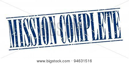 Mission Complete Blue Grunge Vintage Stamp Isolated On White Background