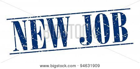 New Job Blue Grunge Vintage Stamp Isolated On White Background