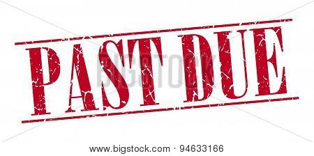 Past Due Red Grunge Vintage Stamp Isolated On White Background