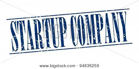 Startup Company Blue Grunge Vintage Stamp Isolated On White Background