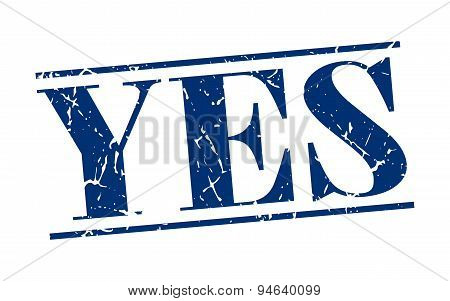 Yes Blue Grunge Vintage Stamp Isolated On White Background