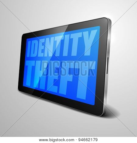 detailed illustration of a tablet computer device with Identity Theft text, eps10 vector