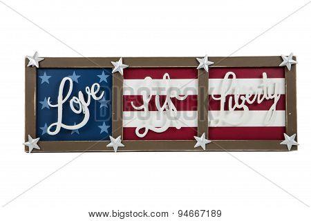 Love, Life, Liberty