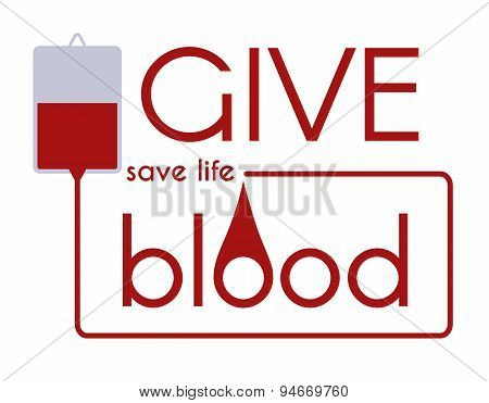 Give Blood - Save Life. Vector Medical Concept