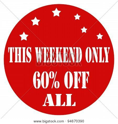 This Weekend Only 60%off All