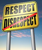 image of respect  - respect disrespect give and earn respectful a different and other opinion or view  - JPG
