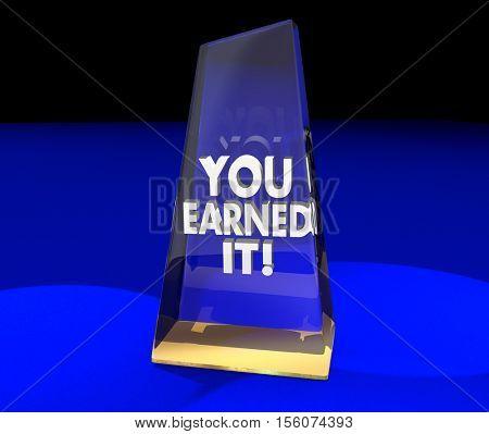 You Earned It Award Trophy Recognition Appreciation 3d Illustration