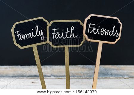 Concept Message Family Faith Friends Written With Chalk