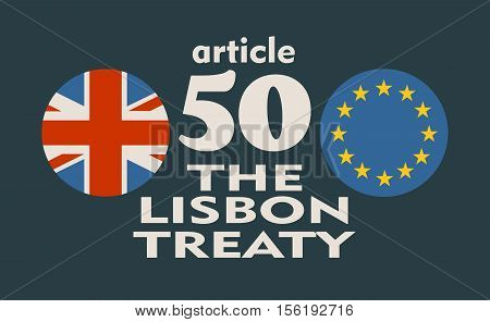 United Kingdom exit from Europe relative image. Brexit named politic process. Round flags. Article 50 of the Lisbon Treaty text