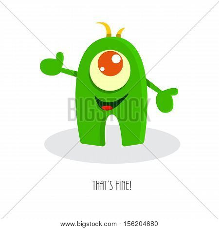 That's fine! Inspirational quote with funny monster. Smiling comic happy cartoon beast. Cute kid drawing. Humor vector illustration.