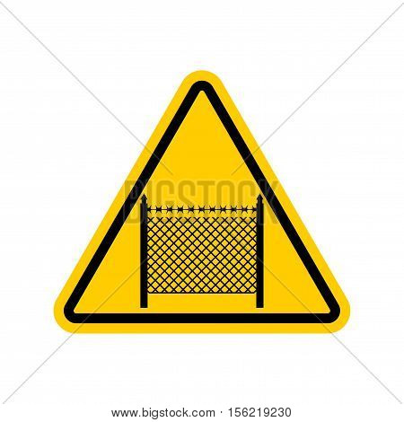Warning Sign Symbol With Barbed Wire Fence. Note Border On Road. Road Yellow Sign Interdiction Zone