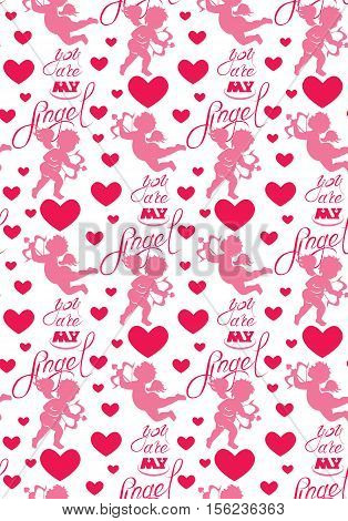 Seamless pattern with silhouettes of angel and heart calligraphic text You are my Angel. Happy Valentine s Day pink background Love concept.