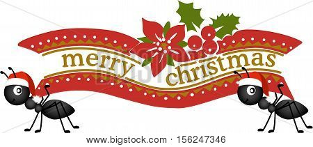 Scalable vectorial image representing a ant carrying a Merry Christmas banner, isolated on white.
