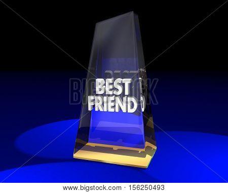 Best Friend Award Prize Trophy Winner Appreciation 3d Illustration