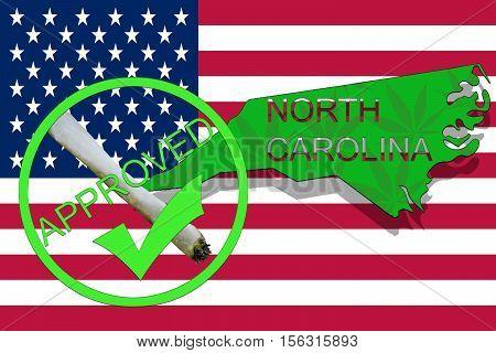 North Carolina State On Cannabis Background. Drug Policy. Legalization Of Marijuana On Usa Flag,