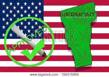Vermont  State On Cannabis Background. Drug Policy. Legalization Of Marijuana On Usa Flag,