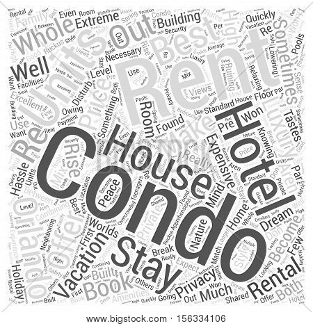 Renting Orlando Condos To Make The Most Out Of Your Vacation word cloud concept