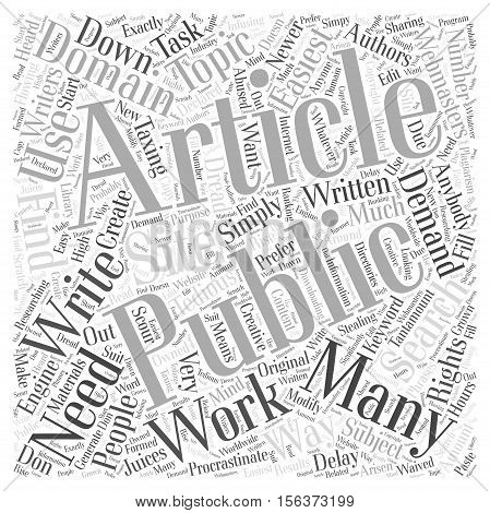 The Easiest Way To Ceate Articles Public Domain word cloud concept