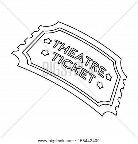Theatre ticket icon in outline style isolated on white background. Theater symbol vector illustration