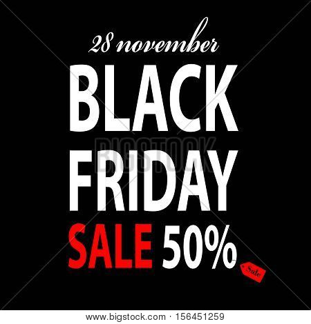 Black Friday vector banner on black background. Sale 50 percent. Stock illustration. EPS10