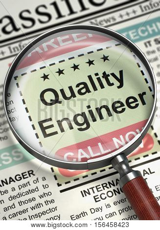 Quality Engineer. Newspaper with the Jobs. Illustration of Jobs Section Vacancy of Quality Engineer in Newspaper with Magnifying Lens. Job Seeking Concept. Selective focus. 3D Render.