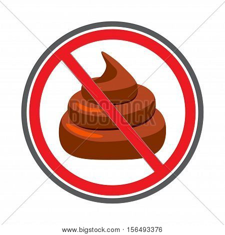 No Shit sign icon, no poo. Clean up after pets symbol. No pooping sign.  Vector illustration