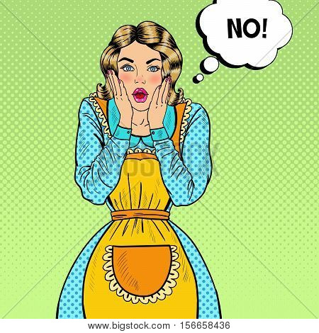 Pop Art Surprised Housewife. Shocked Young Beautiful Woman in Apron. Vector illustration
