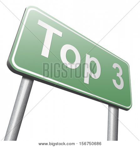 top 3 charts list pop poll result and award winners chart ranking music hits best top three quality rating prize winner road sign billboard   3D illustration, isolated, on white