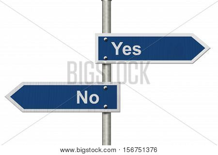 Deciding between yes and no Two Blue Road Sign with text Yes and No isolated over white 3D Illustration