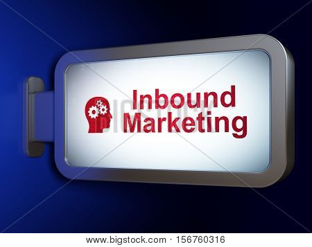 Marketing concept: Inbound Marketing and Head With Gears on advertising billboard background, 3D rendering