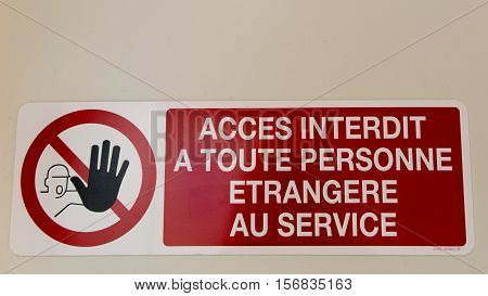 Access Denied Private Property sign in French (Acces Interdit Propriety Privee)