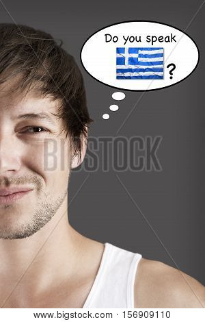 Handsome young student do you speak Greek?